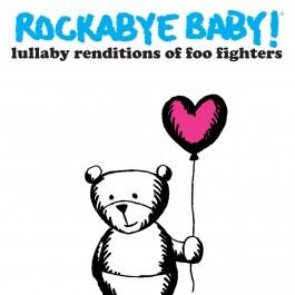Rockabyebaby CD Foo Fighters Lullaby Baby CD