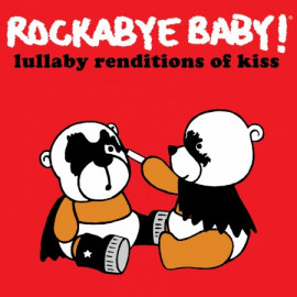 Rockabyebaby CD Kiss Lullaby Baby CD
