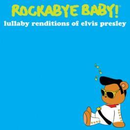Rockabyebaby CD Elvis Presley Lullaby Baby CD